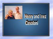 Henry and Inez Casolani - Monument of Perseverance