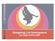 Link Development Presentation, PubCon 2007