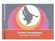 Content Development Presentation - PubCon 2007