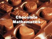 Chocolate Mathematics