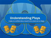 Understanding Plays