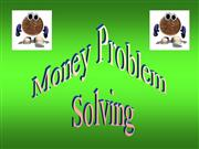 Money Problem Solving