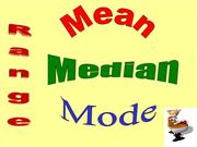 Range Mean Median Mode