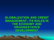 GLOBALIZATION AND CREDIT MANAGEMENT