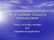 Bills of Exchange, Cheques & Promissory Notes