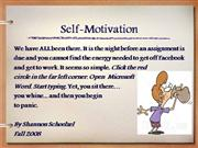 Self- Motivation and Making A's