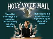 Holy Voice Mail