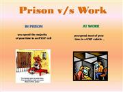 Prison vs Work (Funny)