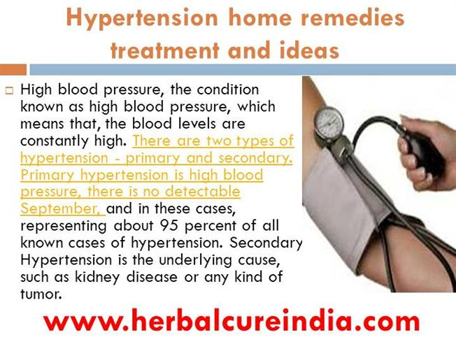 Hypertension Home Remedies Treatment And Ideas Authorstream