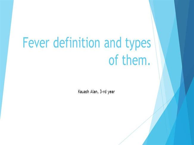Fever Definition And Types Of Them Authorstream