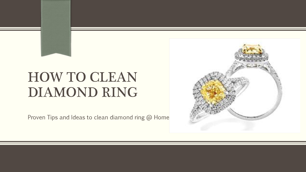 How To Clean Diamond Rings And Earrings Authorstream
